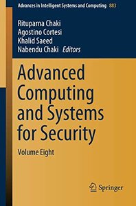 Advanced Computing and Systems for Security: Volume Eight (Advances in Intelligent Systems and Computing)-cover
