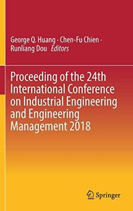 Proceeding of the 24th International Conference on Industrial Engineering and Engineering Management 2018-cover