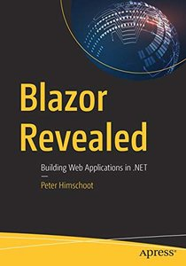 Blazor Revealed: Building Web Applications in .NET-cover