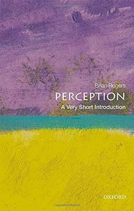 Perception: A Very Short Introduction (Very Short Introductions)-cover
