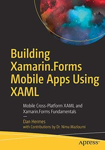 Building Xamarin.Forms Mobile Apps Using XAML: Mobile Cross-Platform XAML and Xamarin.Forms Fundamentals-cover