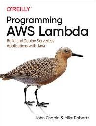 Programming AWS Lambda: Build and Deploy Serverless Applications with Java-cover