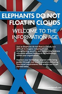 Elephants do not float on Clouds? Welcome to the Information Age-cover