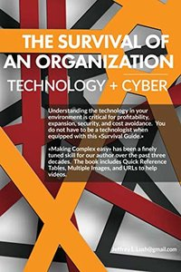 The survival of an organization: Technology + Cyber-cover