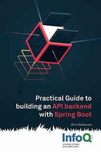 Practical Guide to Building an API Back End with Spring Boot-cover