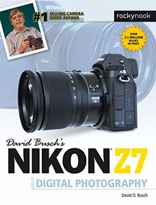 David Busch's Nikon Z7 Guide to Digital Photography-cover