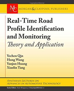 Real-time Road Profile Identification and Monitoring: Theory and Application (Synthesis Lectures on Advances in Automotive Technology)-cover