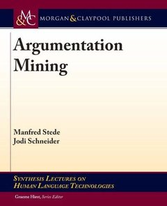 Argumentation Mining (Synthesis Lectures on Human Language Technologies)-cover