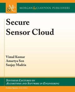 Secure Sensor Cloud (Synthesis Lectures on Algorithms and Software in Engineering)-cover