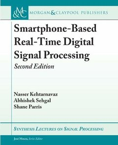 Smartphone-Based Real-Time Digital Signal Processing: Second Edition (Synthesis Lectures on Signal Processing)-cover