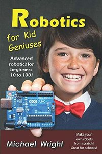 Robotics for Kid Geniuses: Color Interior-cover