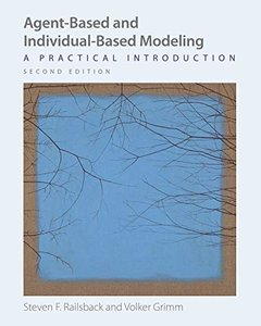 Agent-Based and Individual-Based Modeling: A Practical Introduction, Second Edition-cover