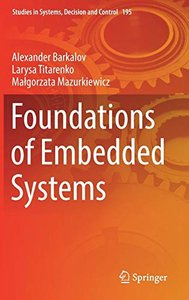 Foundations of Embedded Systems (Studies in Systems, Decision and Control)
