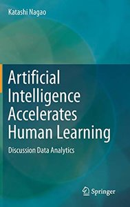 Artificial Intelligence Accelerates Human Learning: Discussion Data Analytics-cover