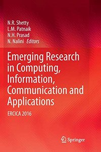 Emerging Research in Computing, Information, Communication and Applications: ERCICA 2016-cover