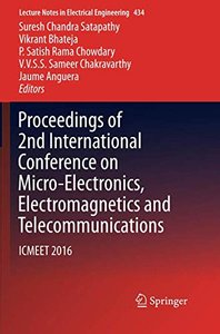 Proceedings of 2nd International Conference on Micro-Electronics, Electromagnetics and Telecommunications: ICMEET 2016 (Lecture Notes in Electrical Engineering)-cover