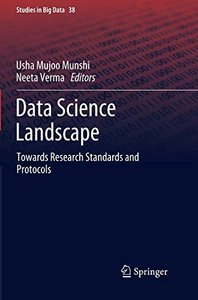 Data Science Landscape: Towards Research Standards and Protocols (Studies in Big Data)-cover