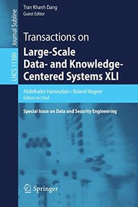 Transactions on Large-Scale Data- and Knowledge-Centered Systems XLI: Special Issue on Data and Security Engineering (Lecture Notes in Computer Science)-cover