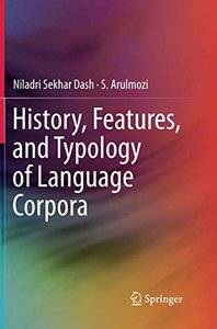 History, Features, and Typology of Language Corpora-cover