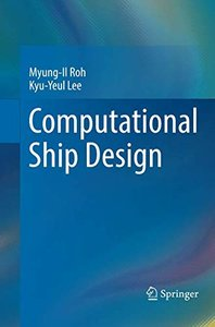 Computational Ship Design (Springer Series on Naval Architecture, Marine Engineering, S)-cover