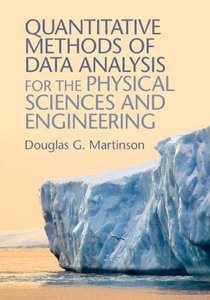 Quantitative Methods of Data Analysis for the Physical Sciences and Engineering (Hardcover)