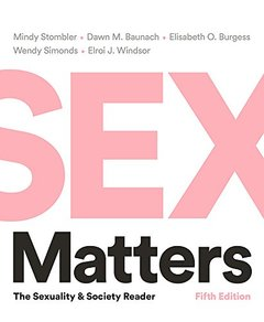 Sex Matters: The Sexuality and Society Reader, 5/e (Paperback)-cover