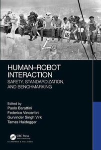 Human-Robot Interaction: Safety, Standardization, and Benchmarking-cover