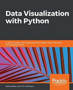 Data Visualization with Python: Your guide to understanding your data-cover