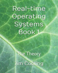 Real-time Operating Systems Book 1: The Theory (The engineering of real-time embedded systems)-cover