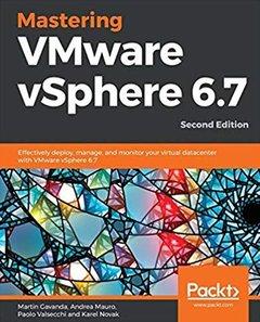 Mastering Vmware Vsphere 6.7 -Second Edition -cover