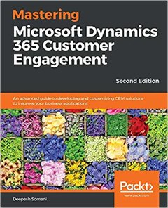 Mastering Microsoft Dynamics 365 Customer Engagement-cover