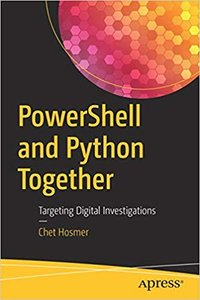 PowerShell and Python Together: Targeting Digital Investigations-cover