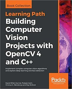 Learning Path Building Computer Vision Projects with OpenCV 4 and C++-cover