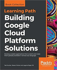Building Google Cloud Platform Solutions-cover
