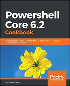Powershell Core 6.2 Cookbook-cover
