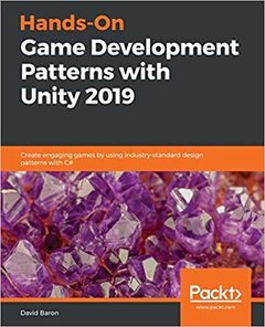 Hands-On Game Development Patterns with Unity 2019-cover