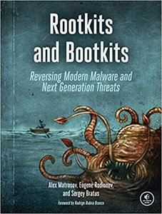 Rootkits and Bootkits: Reversing Modern Malware and Next Generation Threats-cover