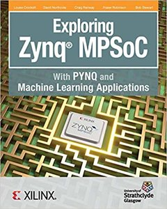 Exploring Zynq MPSoC: With PYNQ and Machine Learning Applications-cover