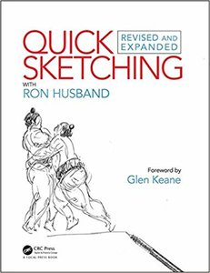Quick Sketching with Ron Husband: Revised and Expanded , 2nd