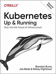 Kubernetes Up and Running : Dive into the Future of Infrastructure, 2/e (Paperback)-cover