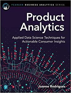 Product Analytics: Applied Data Science Techniques for Actionable Consumer Insights-cover