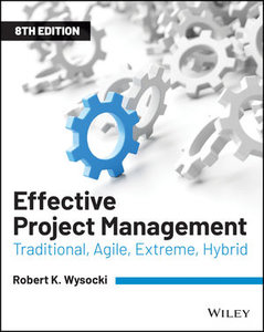 Effective Project Management: Traditional, Agile, Extreme, Hybrid, 8th Edition-cover