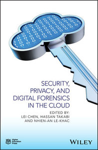Security, Privacy, and Digital Forensics in the Cloud-cover