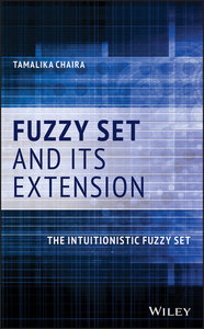 Fuzzy Set and Its Extension: The Intuitionistic Fuzzy Set-cover