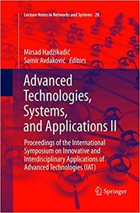 Advanced Technologies, Systems, and Applications II: Proceedings of the International Symposium on Innovative and Interdisciplinary Applications of Ad-cover