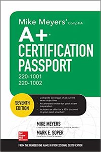 Mike Meyers' Comptia A+ Certification Passport, Seventh Edition (Exams 220-1001 & 220-1002)-cover