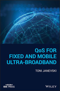 QoS for Fixed and Mobile Ultra-Broadband-cover