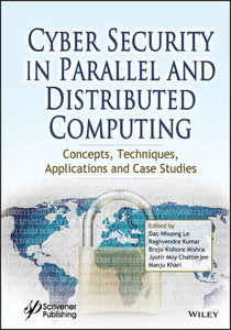 Cyber Security in Parallel and Distributed Computing: Concepts, Techniques, Applications and Case Studies-cover