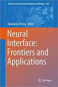 Neural Interface: Frontiers and Applications-cover