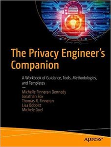 The Privacy Engineer's Companion: A Workbook of Guidance, Tools, Methodologies, and Templates-cover
